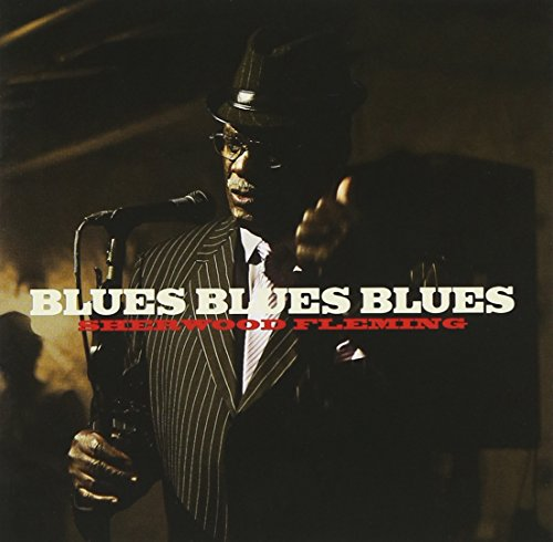 BLUES BLUES BLUES  ブルース・ブルース・ブルース