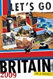 img - for Let's Go 2009 Britain (Let's Go: Great Britain) book / textbook / text book