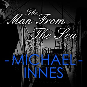 The Man from the Sea | [Michael Innes]