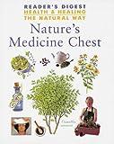 Nature's Medicine Chest (Health & Healing the Natural Way)(Reader's Digest Association)