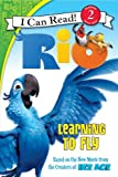 Rio: Learning to Fly (I Can Read Book 2)