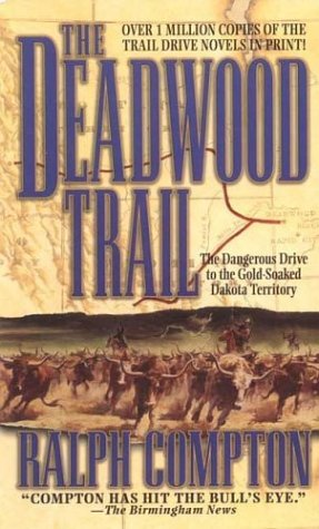 The Deadwood Trail (The Trail Drive), Ralph Compton