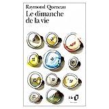 LeDimanche de la Vie (0828837686) by Queneau, Raymond
