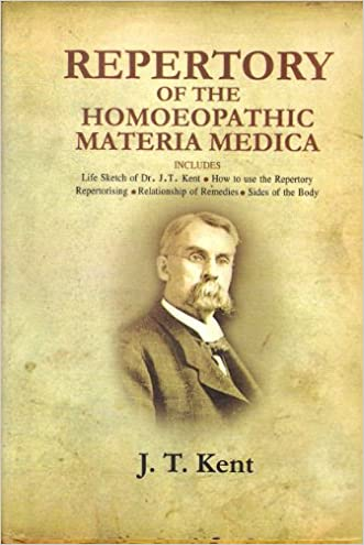 Repertory of the Homoeopathic Materia Medica written by J. T. Kent