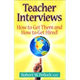 Teacher Interviews: How to Get Them and How to Get Hired!
