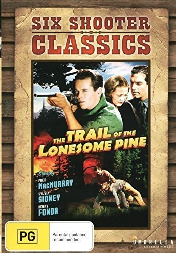 DVD : Trail Of The Lonesome Pine (six Shooter Classics)