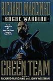Green Team (Rogue Warrior, Book 3)