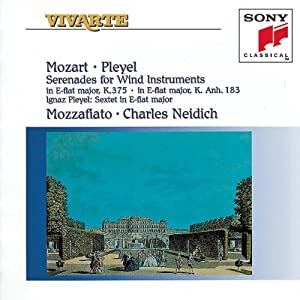Mozart: Serenades for Wind Instruments; Ignaz Pleyel: Sextet in E-flat major