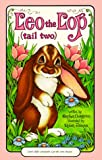 Leo the Lop (Tail Two) (Serendipity) (0843105720) by Cosgrove, Stephen