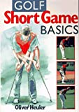 img - for Golf Short Game Basics (Golf Books for Father's Day) book / textbook / text book