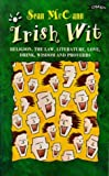 img - for Irish Wit: Religion, the Law, Literature, Love, Drink, Wisdom and Proverbs book / textbook / text book