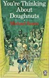 You're Thinking About Doughnuts (Lions) (0006730442) by Rosen, Michael