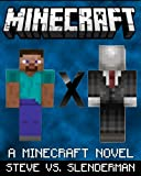 Minecraft: Steve & Slenderman: The Untold Legend