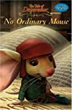 The Tale of Despereaux: No Ordinary Mouse: Candlewick Sparks