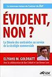 Evident non ? - La théorie des contraintes au service de la stratégie commerciale (2124699032) by Goldratt, Eliyahu M