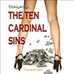 Thailand: The Ten Cardinal Sins |  The Blether