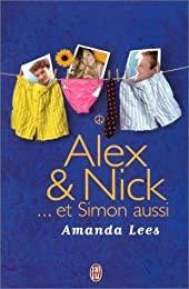 Alex & Nick, et Simon aussi