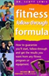 The Fitness Follow-Through Formula: H...