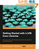 Getting Started With Llvm Core Libraries