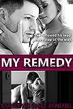 My Remedy (Open Door Love Story Book 3)