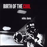 Miles Davis Birth of the Cool + 11 bonus tracks