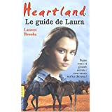 Heartland : Le guide de Laurapar Lauren Brooke