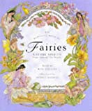 The Barefoot Book of Fairies: Nature Spirits from Around the World Rose Williams