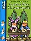echange, troc Anne-Laure Bondoux - Le Prince Nino à la maternouille