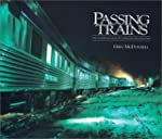 Passing Trains: The Changing Face of...