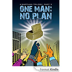 One Man: No Plan (K'Barthan Trilogy Book 3) (English Edition)