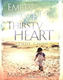 Empty Well, Thirsty Heart Study Guide