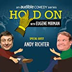 Ep. 34: SF Sketchfest: Andy Richter | Eugene Mirman,Andy Richter