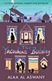Egyptian novel: The Yacoubian Building by Dr Alaa Al Aswany