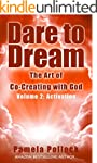 Dare to Dream: The Art of Co-Creating...