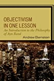Objectivism in One Lesson: An Introduction to the Philosophy of Ayn Rand