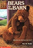 Bears in the Barn (Animal Ark Series #23) (0439230225) by Baglio, Ben M.