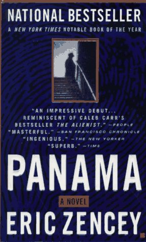 Panama: A Novel, Zencey,Eric