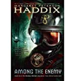 Among The Enemy - A Shadow Children Book (0439799821) by Haddix, Margaret Peterson