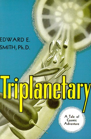 Triplanetary : A Tale of Cosmic Adventure, E. E. SMITH, A. J. DONNELL