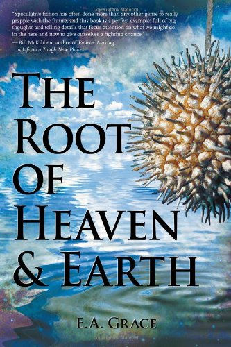 The Root of Heaven and Earth