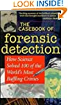 The Casebook of Forensic Detection: H...