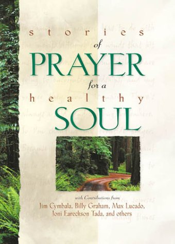 Stories of Prayer for a Healthy Soul, Christine Anderson