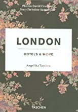 London: Rooms With a View (Taschen Hotel)