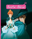 Minicontes Classiques : Barbe Bleue - D�s 3 ans