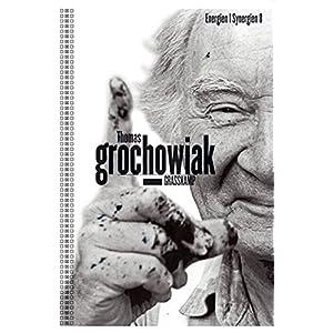 Thomas Grochowiak. Walter Grasskamp: Energien / Synergien 8