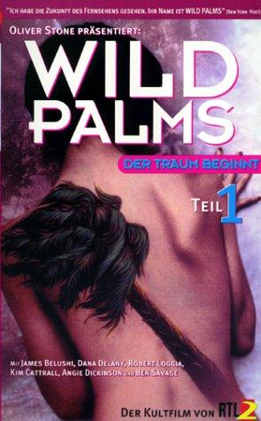 Wild Palms Teil 1: Der Traum beginnt [VHS]