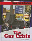 The Gas Crisis (Ripped from the Headlines)