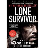 { { [ LONE SURVIVOR: THE EYEWITNESS ACCOUNT OF OPERATION REDWING AND THE LOST HEROES OF SEAL TEAM 10 ] By Luttrell, Marcus ( Author ) Nov - 2013 [ Paperback ]