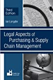 img - for Legal Aspects of Purchasing and Supply Chain Management book / textbook / text book