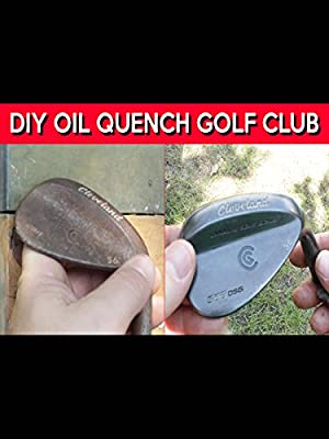How To Oil Quench Your Golf Clubs